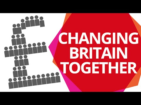 Changing Britain Together - An economy that works for all