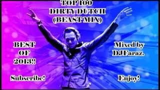 ★TOP★100★BEST DIRTY DUTCH DROPS BANGERS 2013★[EP.3]★(BEAST MIX)★