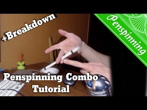 Penspinning - Combo - Урок (Tutorial + Breakdown)