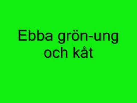 Ebba Gron - Ung Och Kat