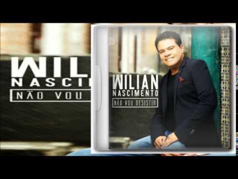 WILIAN NASCIMENTO NÃO VOU DESISTIR CD COMPLETO