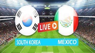 LIVE: Mexico vs South korea - Mexico vs South korea  Highlights -  FIFA World Cup 2018 HD+