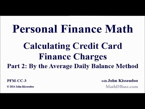 Personal Finance Math 3   Calculating Credit Card Finance Charges Part 2