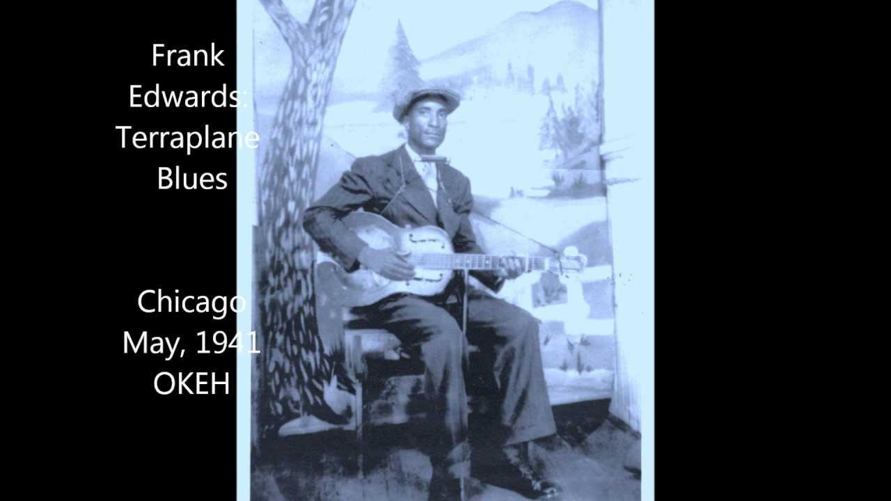 Frank Edwards Blues Frank Edwards Terraplane