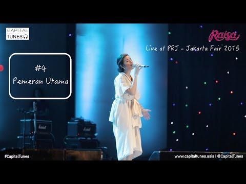 download lagu RAISA - Pemeran Utama / Live at PRJ 2015  / Capital Tunes 56 gratis