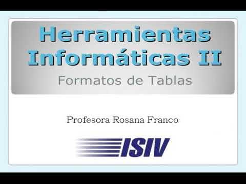 Formatos de tablas - Herramientas Informáticas II - Instituto ISIV