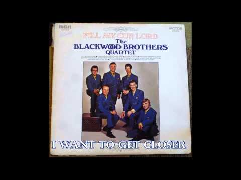 Blackwood Brothers - Lord I Need Your Love