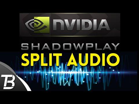 Shadowplay Split Audio Guide (Dxtory + Shadowplay)
