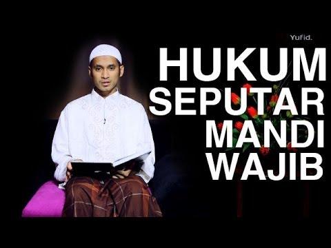 Serial Fikih Islam (09): Hukum Seputar Mandi Wajib - Ustadz M. Abduh Tuasikal