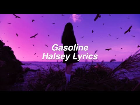 Gasoline || Halsey Lyrics