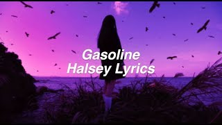 Download Lagu Gasoline || Halsey Lyrics Gratis STAFABAND