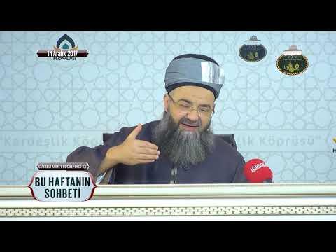 Cübbeli Ahmet Hoca Efendi İle Bu Haftanın Sohbeti 14 Aralık 2017