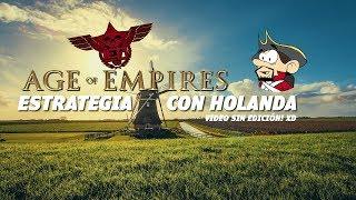 Age of Empires III Holanda y la nueva estrategia