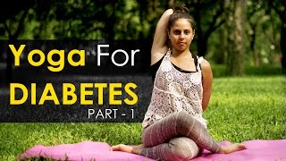 Yoga Poses for diabetes - Part 1
