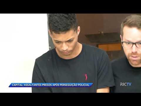 Capital: assaltantes são presos após perseguição policial