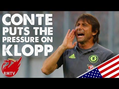 Conte Puts The Pressure On Klopp   LFC Daily News