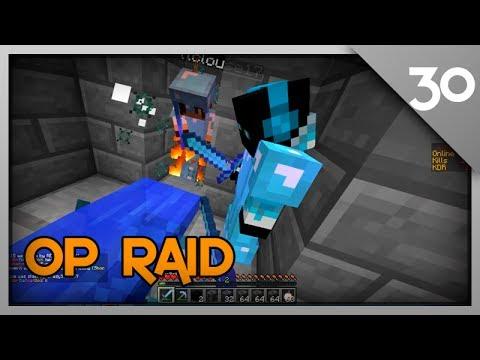 Minecraft Raiding #30 Op Raid
