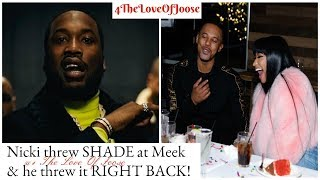 Nicki threw SHADE at Meek at he threw it RIGHT BACK!