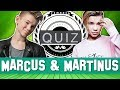 HOW WELL DO YOU KNOW MARCUS & MARTINUS?   QUIZ 💭