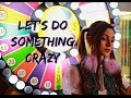 CRYSTALYNE LET S DO SOMETHING CRAZY OFFICIAL MUSIC VIDEO mp3