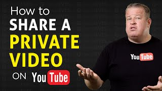 How To Share a Private Video On YouTube
