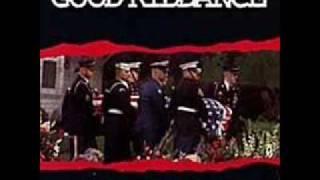 Watch Good Riddance Flies First Class video