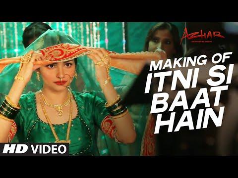 Itni Si Baat Hain Song Making Video   Azhar   Emraan Hashmi, Prachi Desai   T-Series