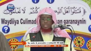 SU AALO & JAWAABO XALQADII 40 AAD    30   3   2017    SH  MAXAMED CABDI UMAL