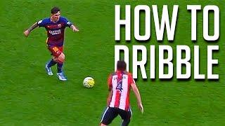 How to Dribble Like Messi or Robben - Tutorial (Beginner)