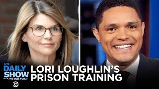 Lori Loughlin's Prison Training, John Bolton's Testimony & Andrew Cuomo's Good Deed | The Daily Show