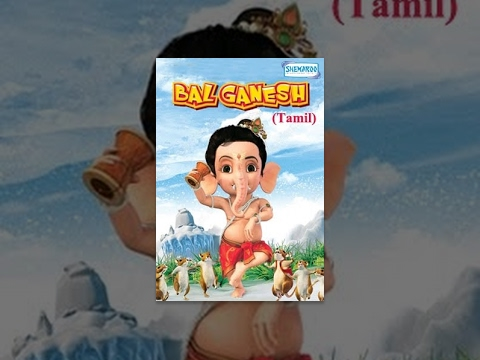 Bal Ganesh - Tamil Animation Movie For Kids