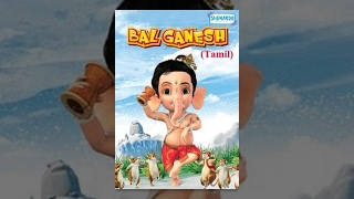 Vinayaga - Bal Ganesh - Tamil Animation Movie For Kids