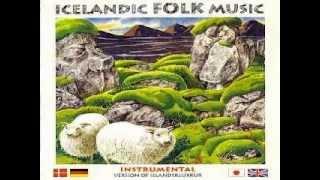 Íslandsklukkur (Instrumental Icelandic Folk Music)