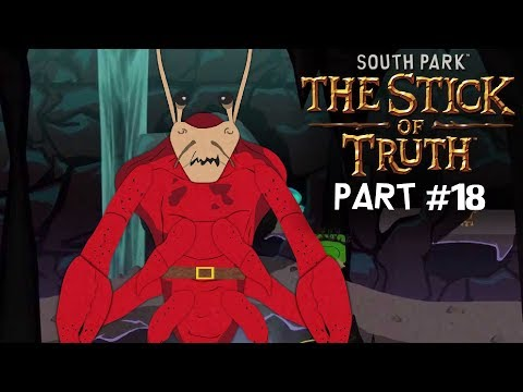 South Park The Stick of Truth Part 18 | CRAB PEOPLE!