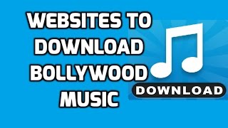 Websites To Download Free Hindi Songs