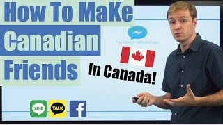 How to Study English: How to Make Canadian Friends in Canada