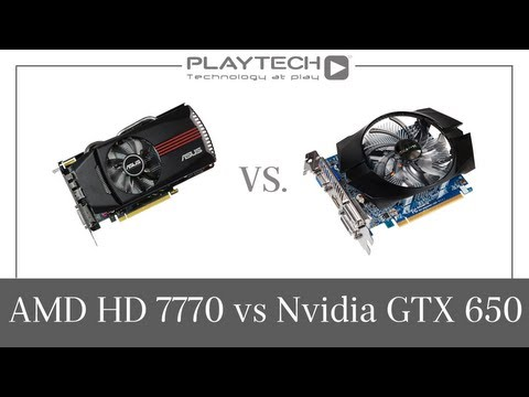 PlaytechTV - AMD Radeon HD 7770 vs. Nvidia GeForce GTX 650 Graphics Card Comparison
