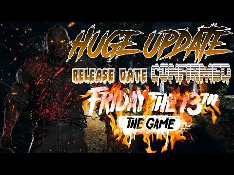 HUGE Update!! | Release Date CONFIRMED! | New Kills, Clothes, and More!! | Friday the 13th: The Game