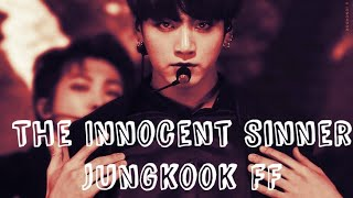 [BTS Jungkook FF] The Innocent Sinner! Episode 1