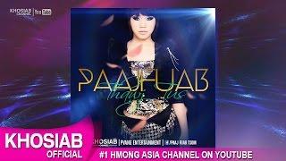 PAAJ FUAB TSOM - Thawj Tus (Official Audio) [M-Pop 2016]