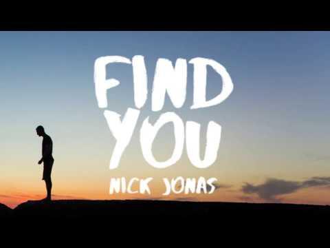 Nick Jonas - Find You (Lyrics / Lyric Video) MP3