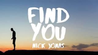 Nick Jonas - Find You (Lyrics / Lyric Video)