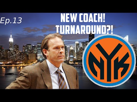 NBA 2K15 My GM Mode Ep.13 - New York Knicks - NEW COACH! | Winning Streak!?