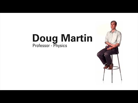 Faculty Profile - Doug Martin Professor of Physics)