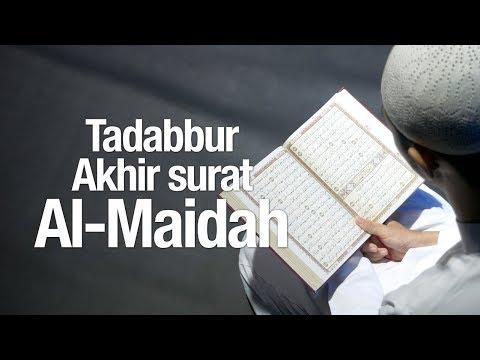 Ceramah Agama Islam: Tadabbur Akhir Surat Al-Maidah - Syaikh Abdurrahman bin Muhammad Musa Alu Nasr.