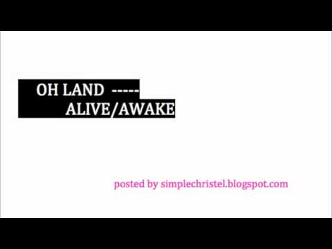 Oh Land - Alive/Awake