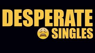 Desperate Singles and Jealousy | Khanti Berhampuriya | 2017