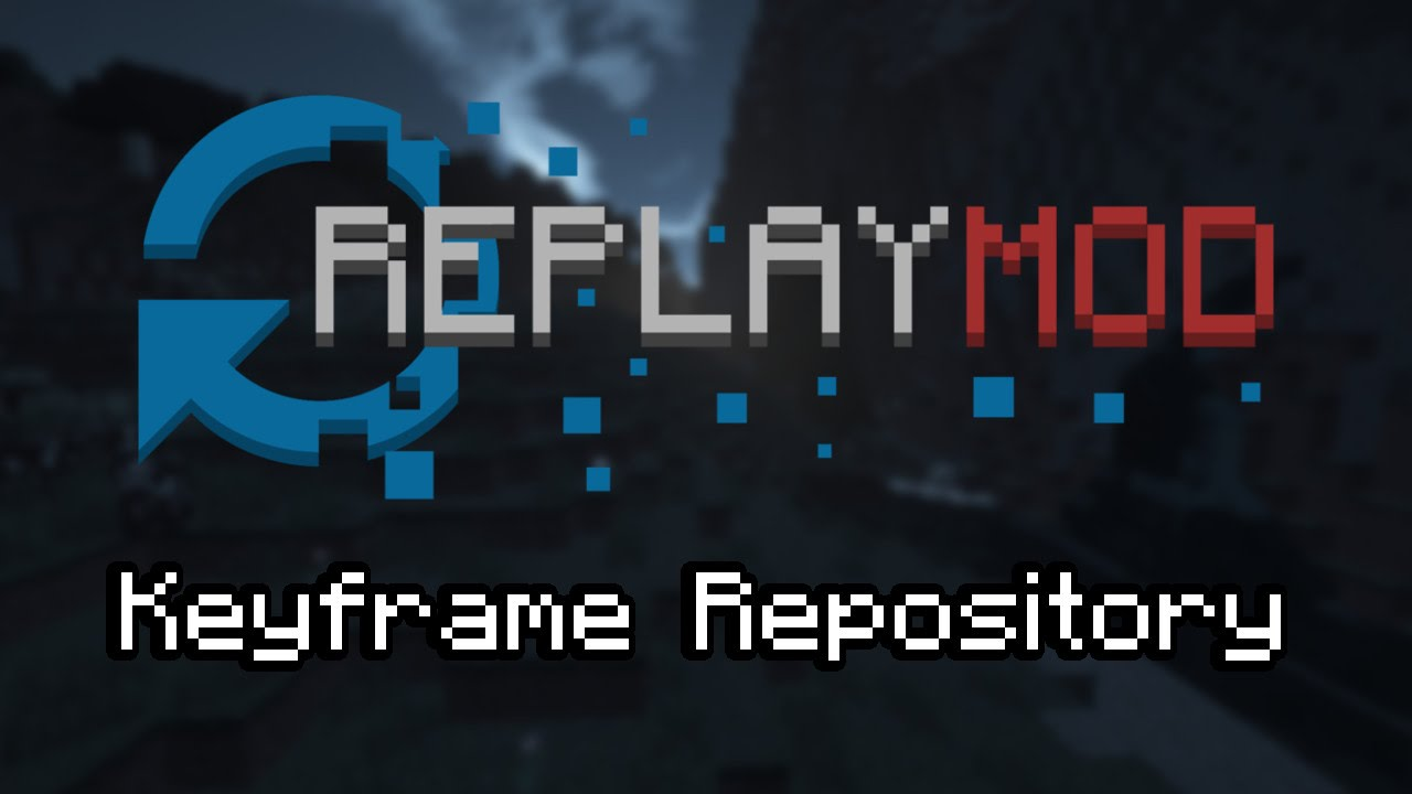 Replay mod