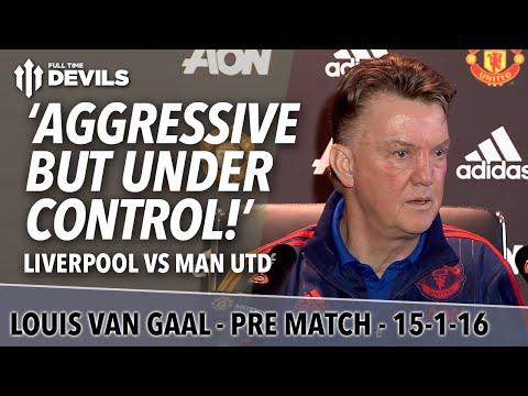 Louis Van Gaal's Pre-Match Presser! | Liverpool vs Manchester United