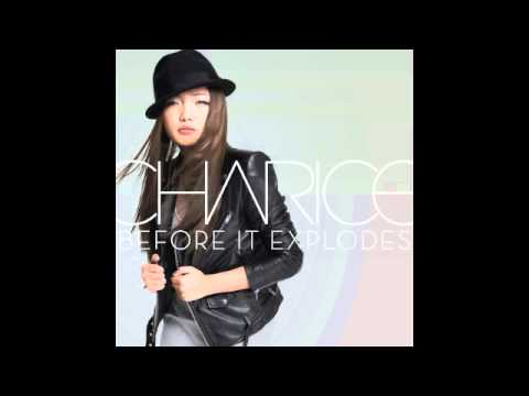 Charice - Before It Explodes